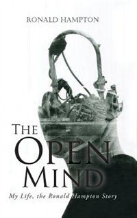 The Open Mind: My Life, the Ronald Hampton Story