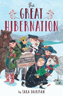 Book The Great Hibernation by Tara Dairman