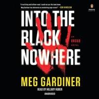 Into The Black Nowhere: An Unsub Novel