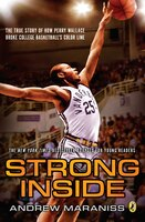 Strong Inside (young Readers Edition): The True Story Of How Perry Wallace Broke College Basketball…