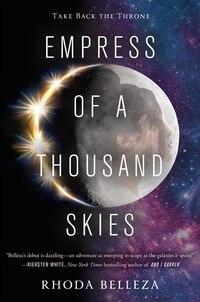 Empress Of A Thousand Skies