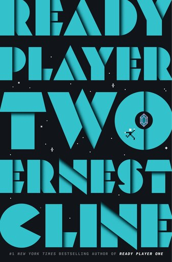 Ready Player Two A Novel Book By Ernest Cline Hardcover Www Chapters Indigo Ca