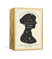 A Jane Austen Tarot Deck: 53 Cards For Divination And Gameplay