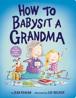 Book How To Babysit A Grandma by Jean Reagan