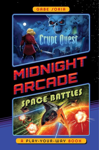 Crypt Quest/space Battles: A Play-your-way Book by Gabe Soria