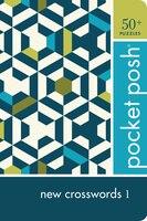 Pocket Posh New Crosswords 1: 50+ Puzzles