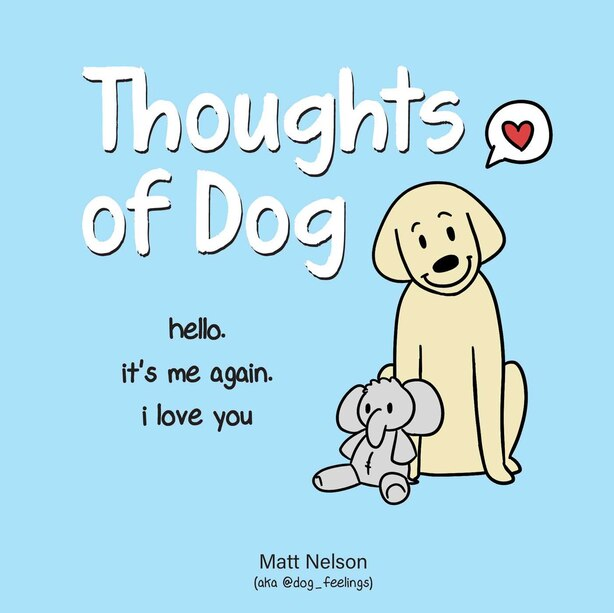 Thoughts of Dog by Matt Nelson