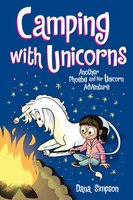 Camping With Unicorns (phoebe And Her Unicorn Series Book 11): Another Phoebe And Her Unicorn…