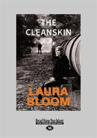 The Cleanskin (Large Print 16pt)