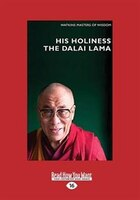 His Holiness The Dali Lama: Infinite Compassion for an Imperfect World (Large Print 16pt)