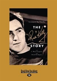 The Red Kelly Story (Large Print 16pt)