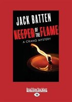 Keeper of the Flame: A Crang Mystery (Large Print 16pt)