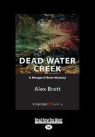Dead Water Creek: A Morgan O'Brien Mystery (Large Print 16pt)