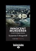 Innocent Murderer: A Cordi O'Callaghan Mystery (Large Print 16pt)
