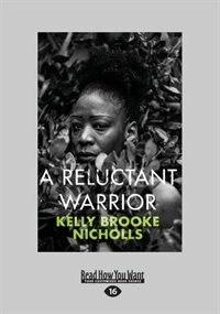 A Reluctant Warrior (Large Print 16pt)