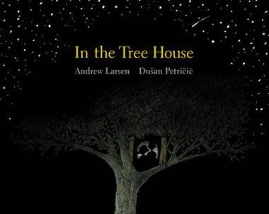 In The Tree House de Andrew Larsen