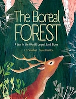 The Boreal Forest: A Year In The World's Largest Land Biome