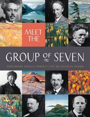 Meet The Group Of Seven by David Wistow