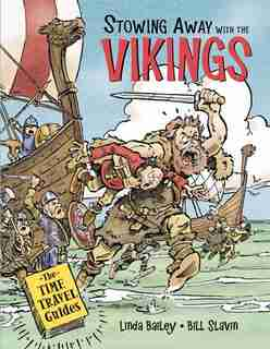 Stowing Away With The Vikings by Linda Bailey