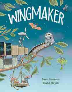 Wingmaker by Dave Cameron