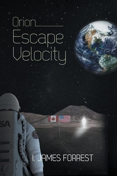 Orion: Escape Velocity by I. James Forrest