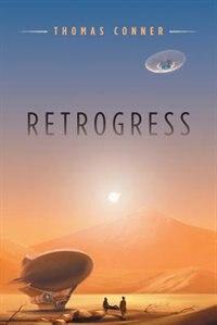 Retrogress by Thomas Conner
