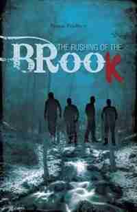 The Rushing of the Brook by Kansas Bradbury