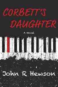 Corbett's Daughter by John R Hewson