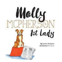 Molly McPherson - 1st Lady