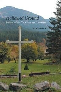Hallowed Ground by Ian Brown
