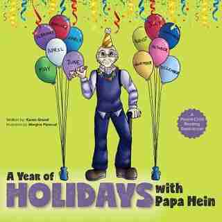 A Year of Holidays with Papa Hein by Karen Grand
