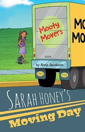 Sarah Honey's Moving Day by Anne Jacobson