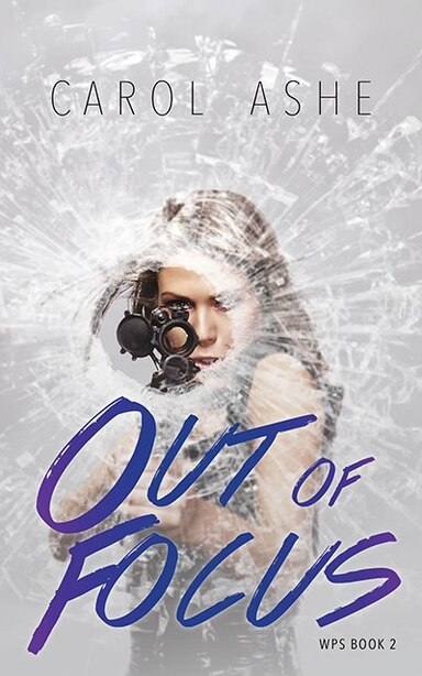 Out of Focus by Carol Ashe