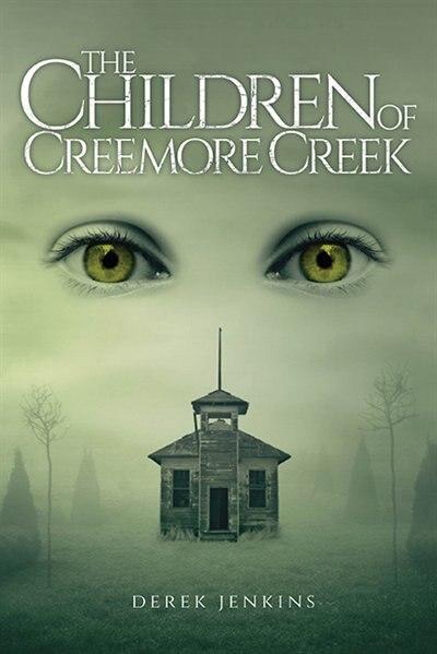 The Children of Creemore Creek by Derek Jenkins