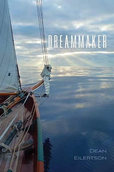Dreammaker by Dean Eilertson