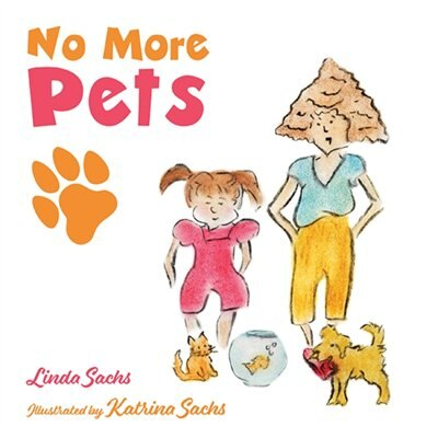 No More Pets by Linda Sachs