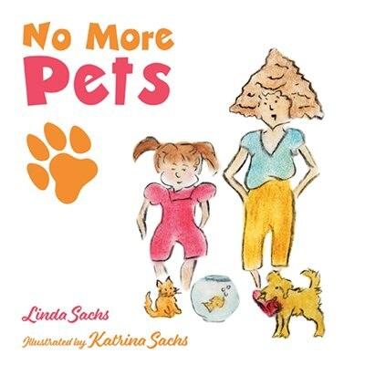 No More Pets by Linda Sachs