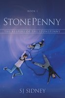 StonePenny: The Keepers of the StonePenny