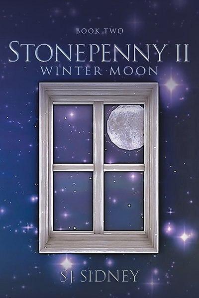 Stonepenny Ii: Winter Moon by SJ Sidney