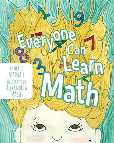 Everyone Can Learn Math by Alice Aspinall