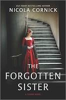 The Forgotten Sister: A Novel