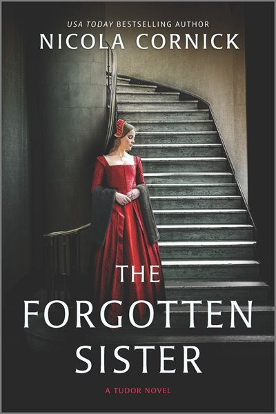 The Forgotten Sister: A Novel by Nicola Cornick