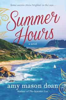 Summer Hours: A Novel by Amy Mason Doan