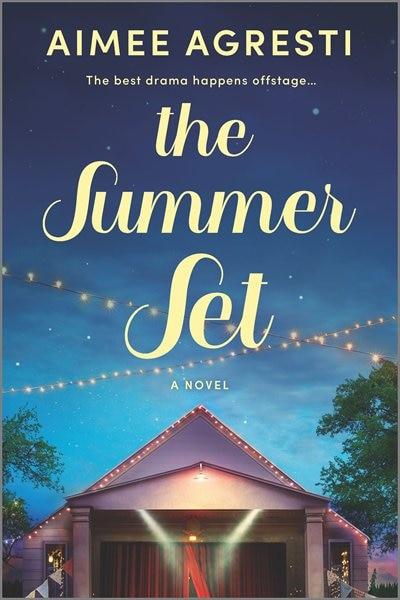 The Summer Set: A Novel by Aimee Agresti