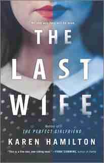 The Last Wife: A Novel by Karen Hamilton