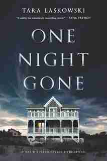 One Night Gone: A Novel by Tara Laskowski