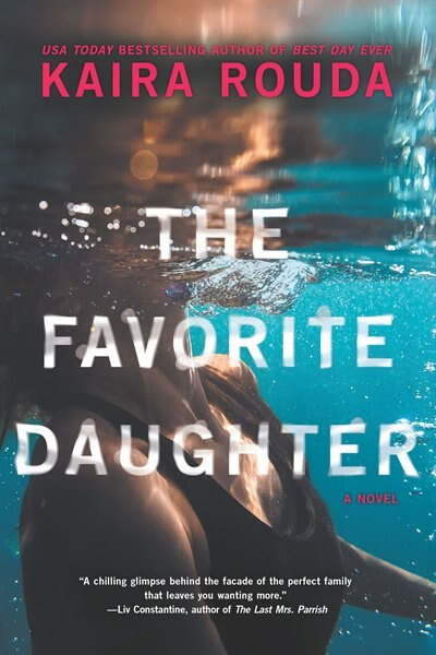 The Favorite Daughter: A Novel by Kaira Rouda
