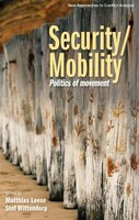 Security/mobility: Politics of movement