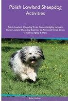 Polish Lowland Sheepdog  Activities Polish Lowland Sheepdog Tricks, Games & Agility. Includes…