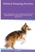 Shetland Sheepdog  Activities Shetland Sheepdog Tricks, Games & Agility. Includes: Shetland…